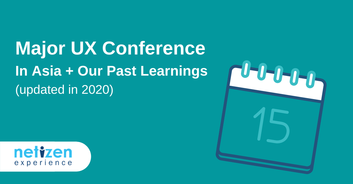 UX Design Conferences in Asia (Updated: 2020) + Our Past Learning