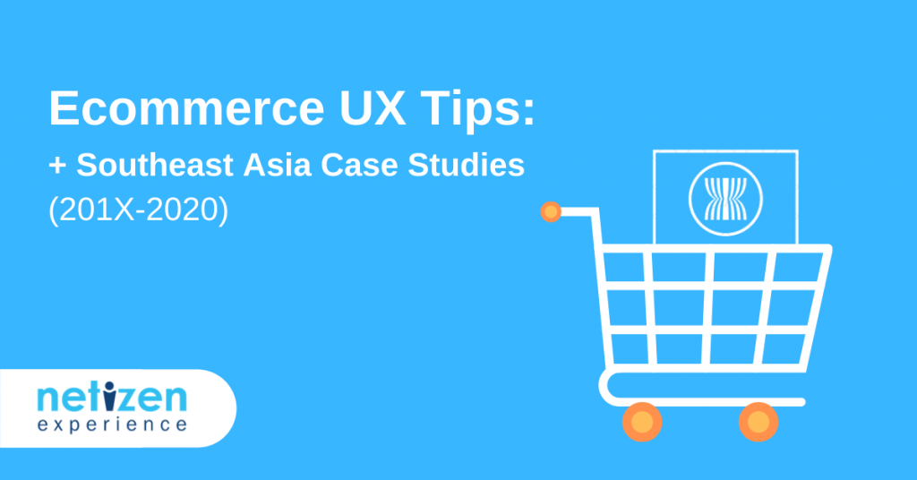 Ecommerce UX Tips: Southeast Asia Case Studies