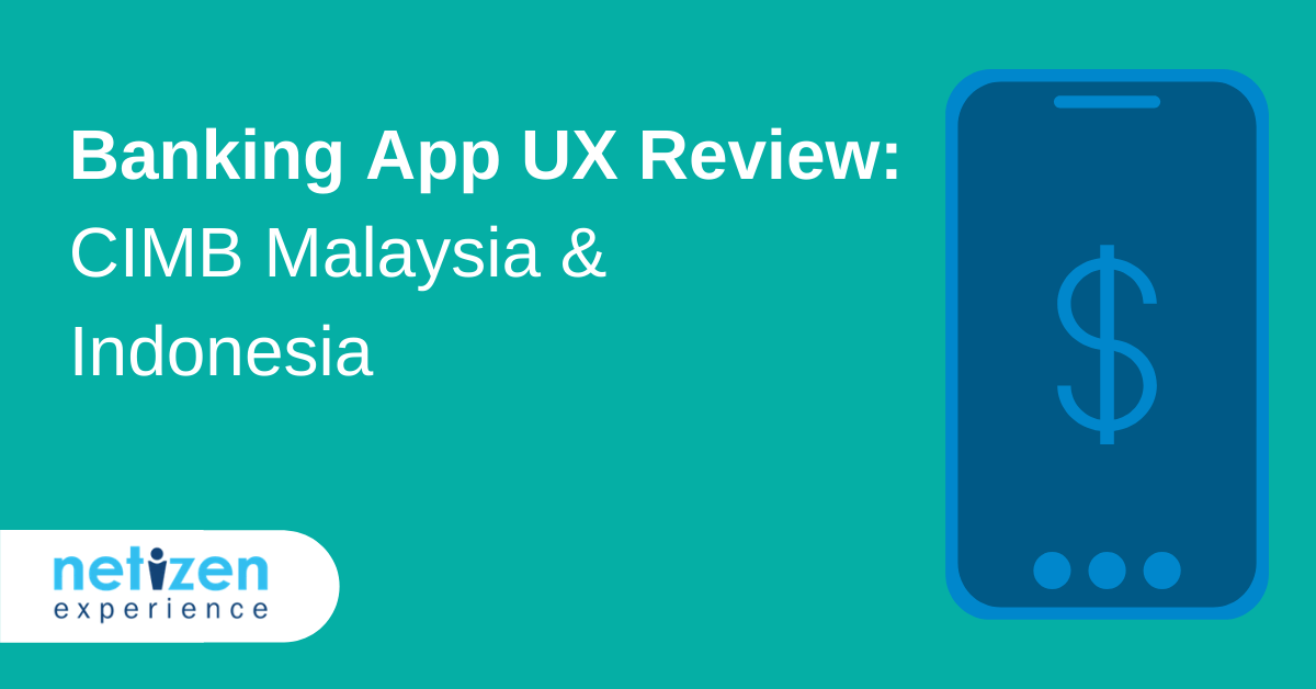 Banking App UX Review CIMB Malaysia & Indonesia