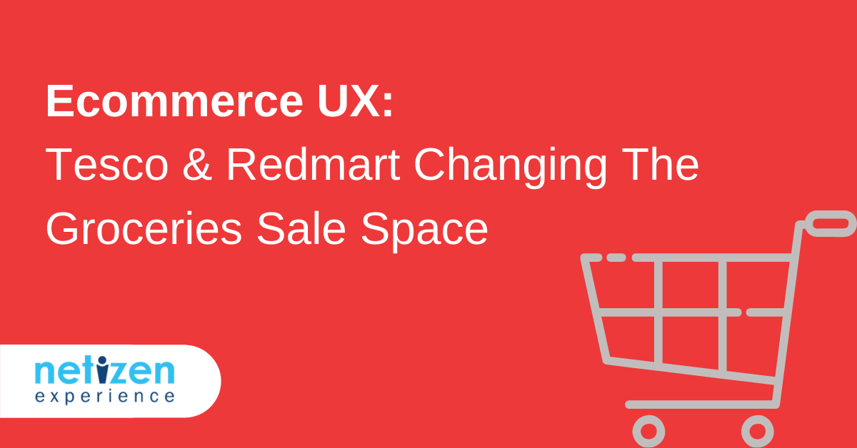 E-commerce UX: Tesco and Redmart Changing The Groceries Sale Space