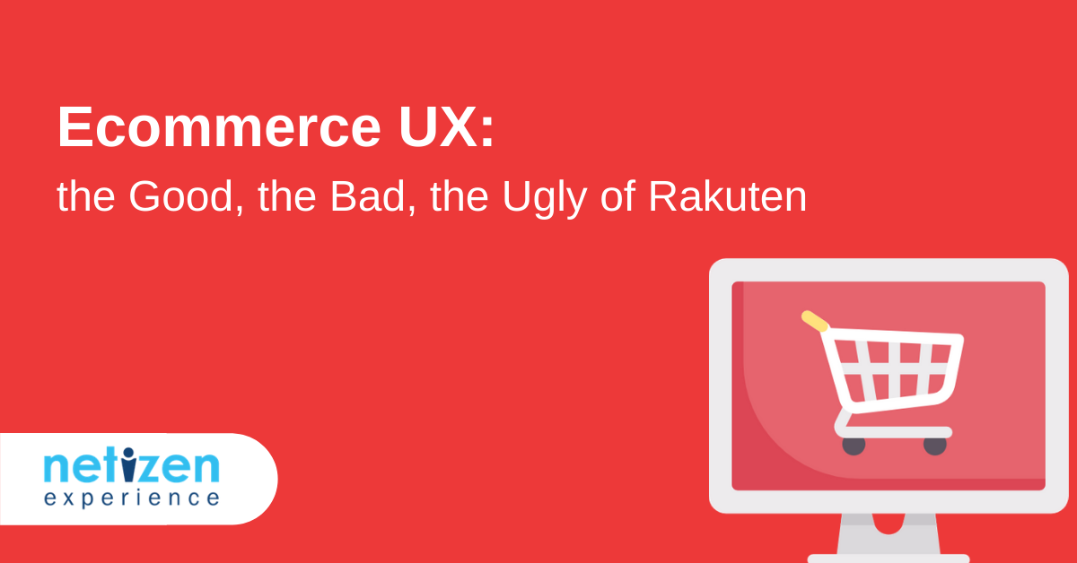 Ecommerce UX the Good, the Bad, the Ugly of Rakuten Malaysia
