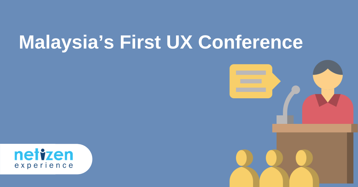 Malaysia's First UX Conference