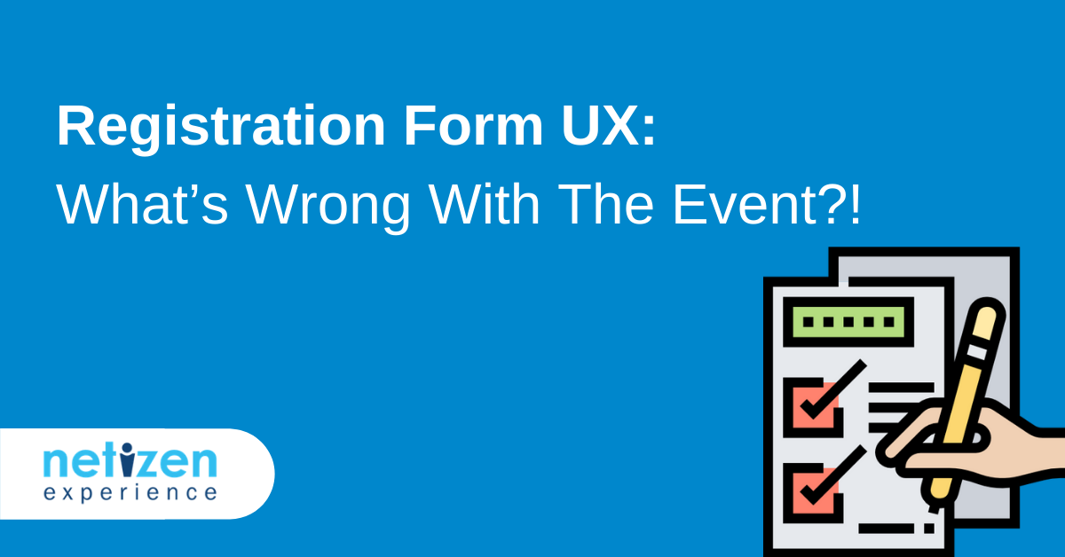 Registration Form UX What's Wrong With The Event
