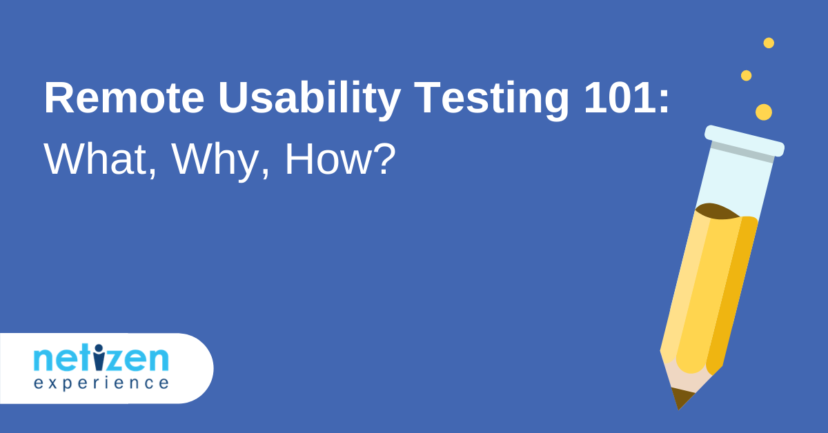 Remote Usability Testing 101: What, Why, How? [Infographic Tips]