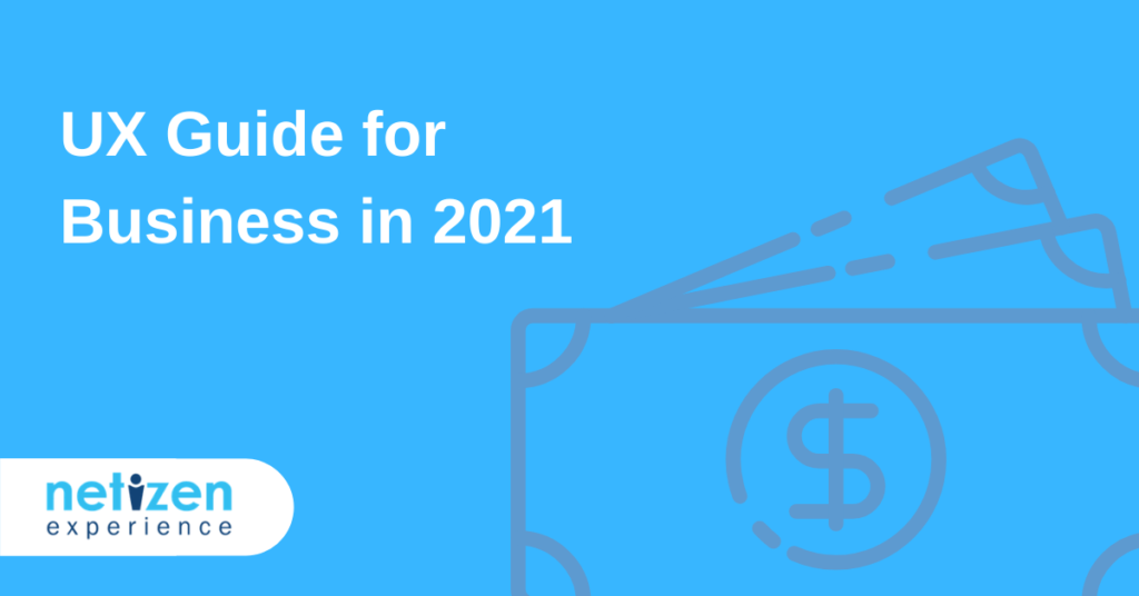 UX Guide for Business 2021