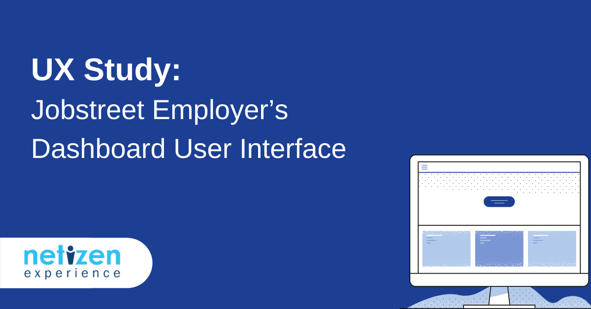 A UX Study on Jobstreet Employer's Dashboard User Interface