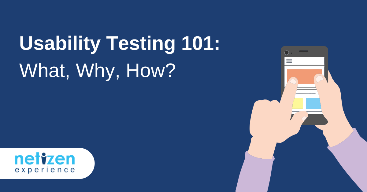 Usability Testing 101 What, Why, How