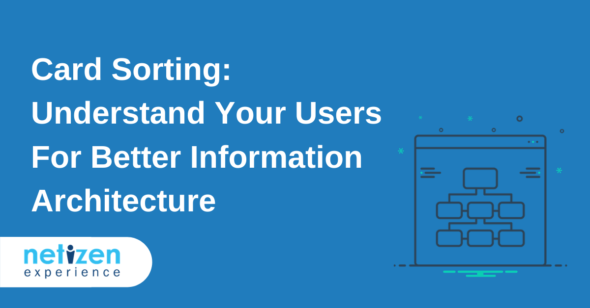 Card Sorting: Understand Your Users For Better Information Architecture