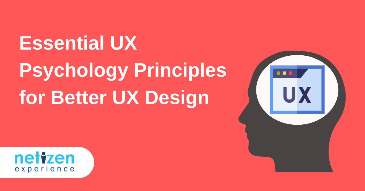 Essential UX Psychology Principles for Better User Experience Design