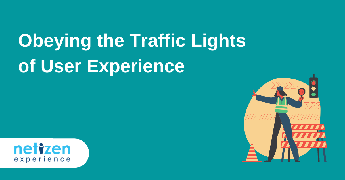 Obeying the Traffic Lights of User Experience