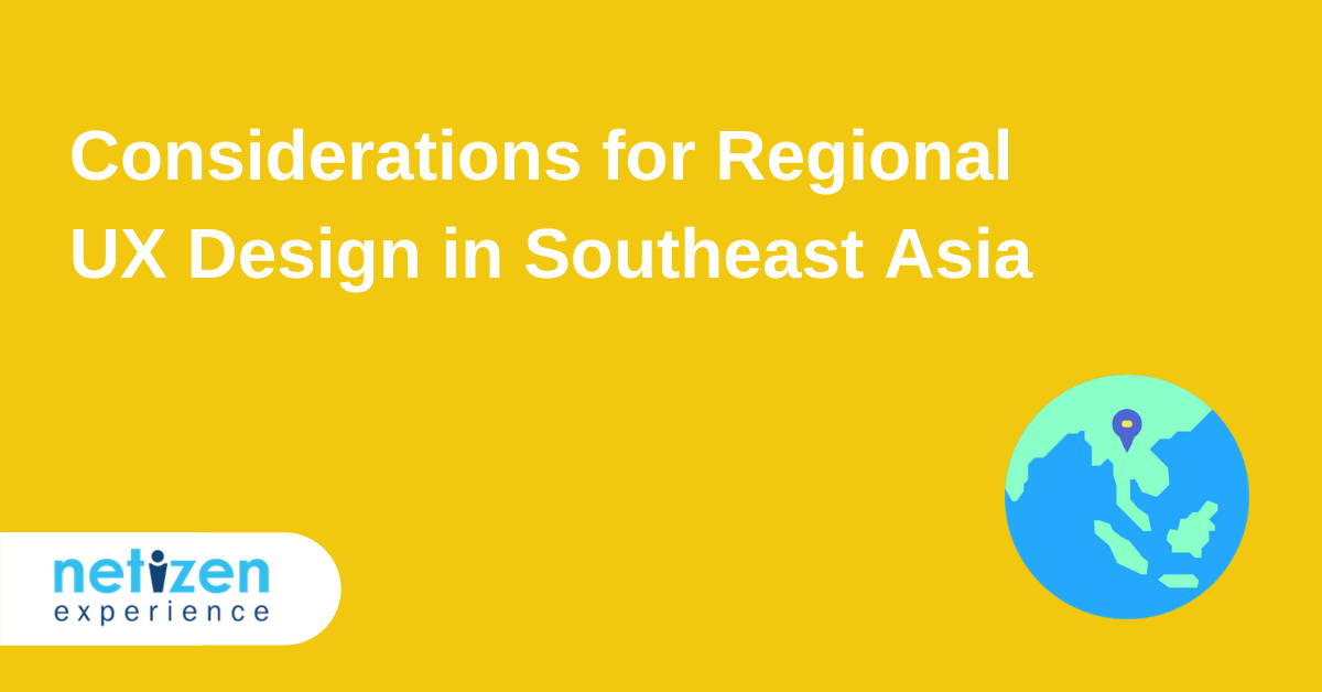Considerations for Regional UX Design in Southeast Asia