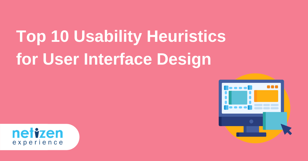 Top 10 Usability Heuristics for User Interface Design